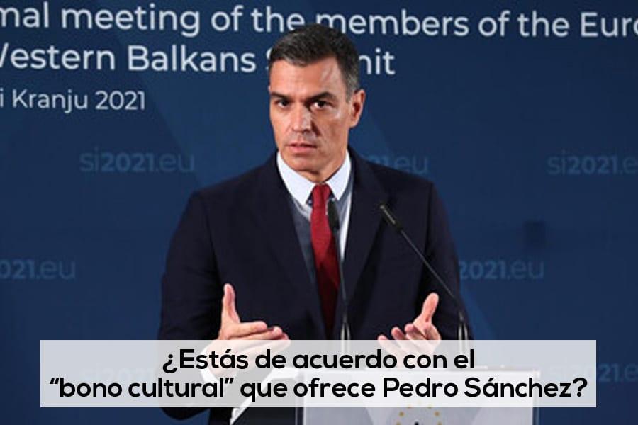 """¿Estás de acuerdo con el """"bono cultural"""" que propone el Gobierno de Pedro Sánchez?"""